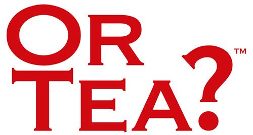 Or Tea?™ - Tea of the Modern Generation