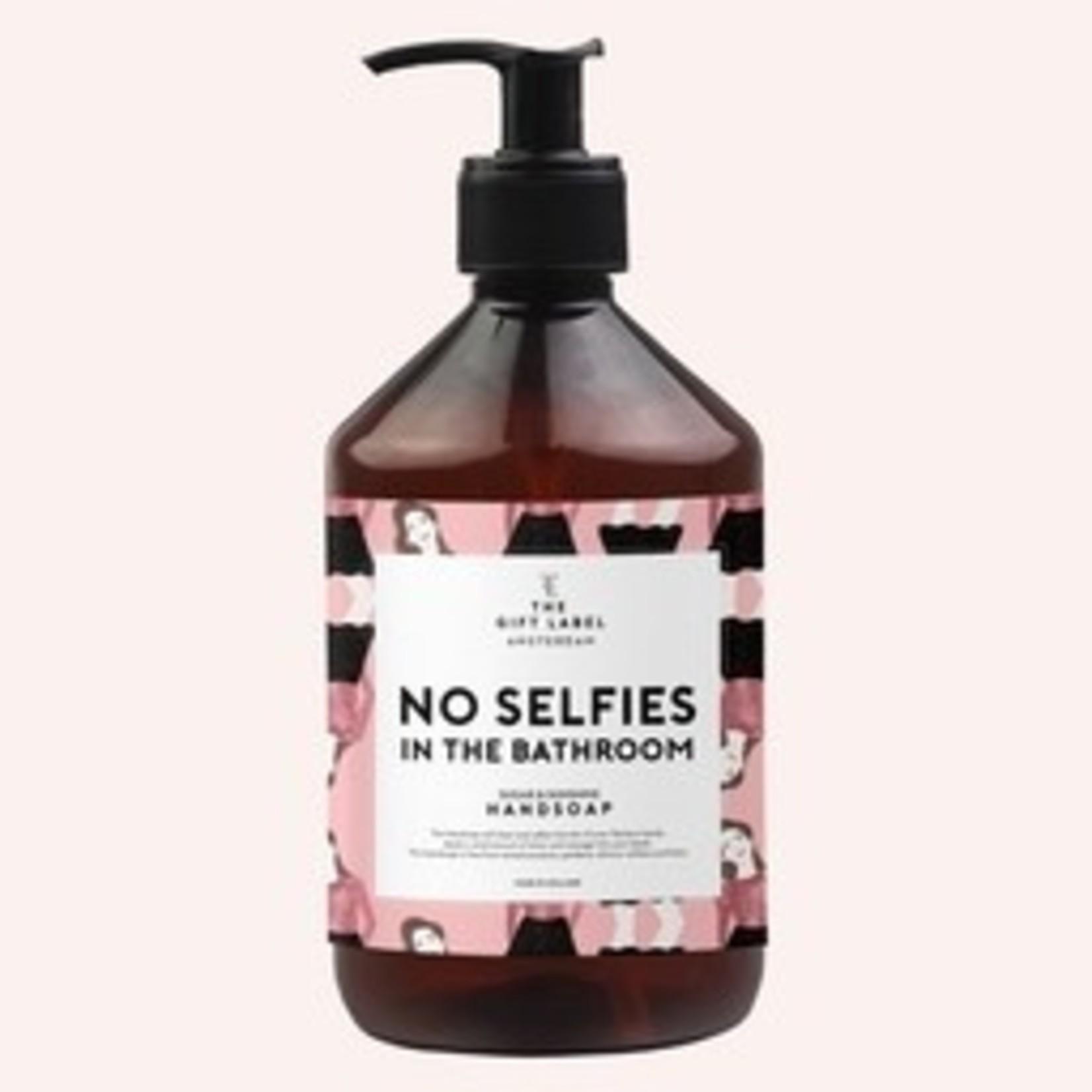 Handzeep No selfies in the bathroom - The Gift Label