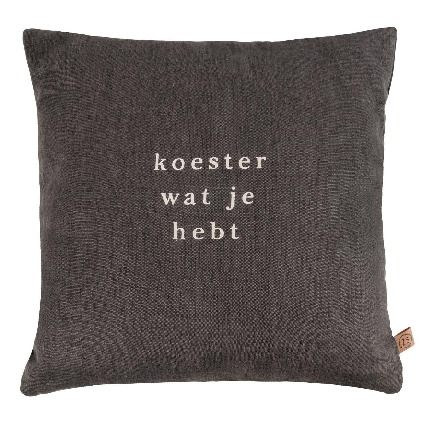 "Zusss Kussen - ""Koester wat je hebt"" - Grafietgrijs - 45x45cm"