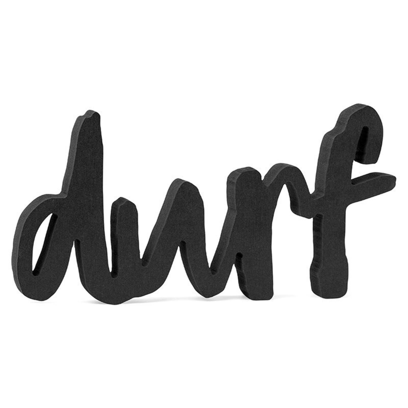 """Zoedt Woord """"Durf"""" - Hout - Zwart"""