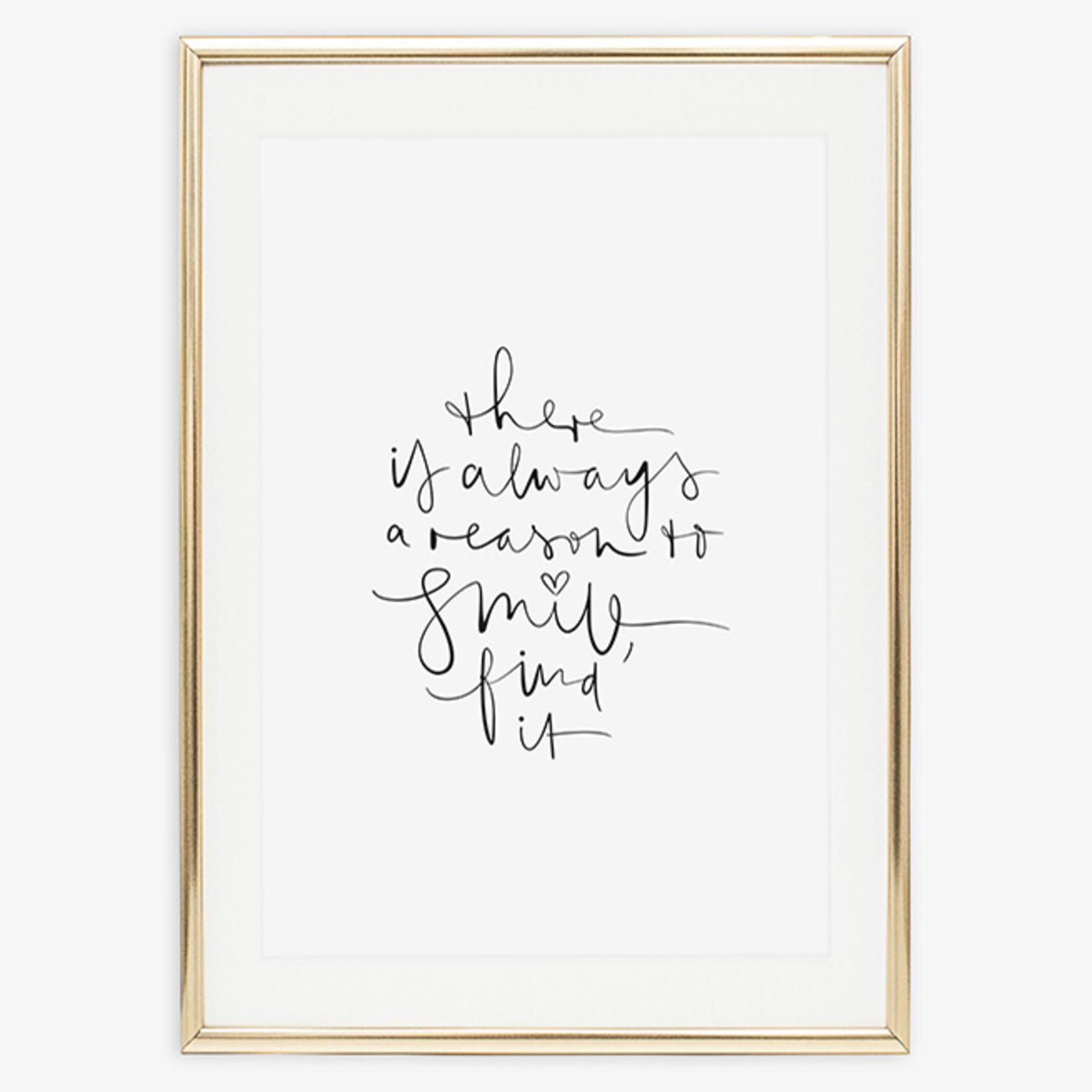 Tales by Jen Poster - There is always a reasons to smile, find it - A4 formaat