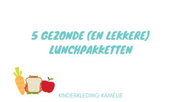 5 gezonde (en lekkere) lunchpakketten