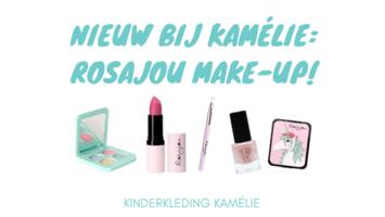 Nieuw bij Kamélie: Rosajou