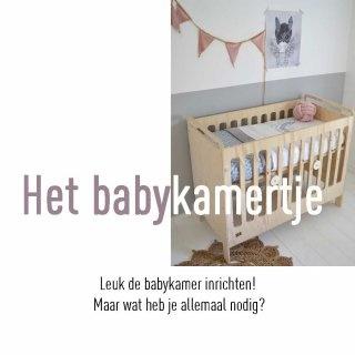 Leuk de babykamer inrichten! Maar wat heb je allemaal nodig?