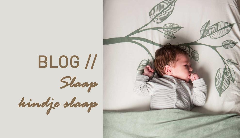 De eerste 100 dagen met je baby – Slaap kindje slaap