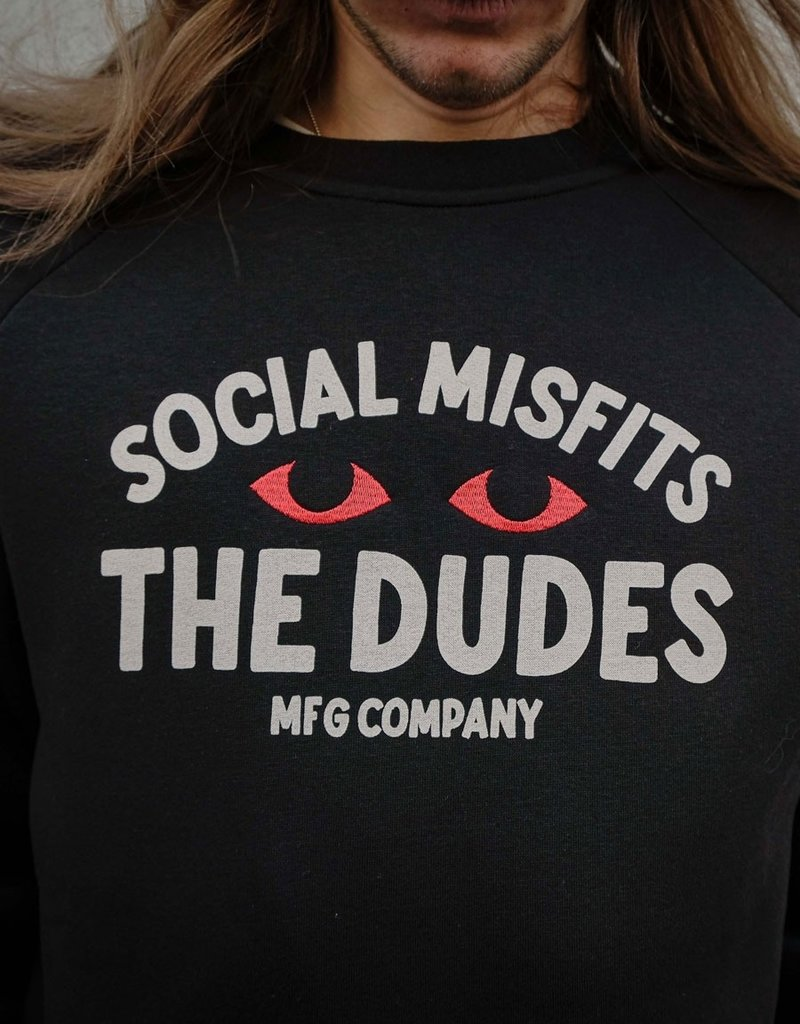 The Dudes Social Misfits sweatshirt