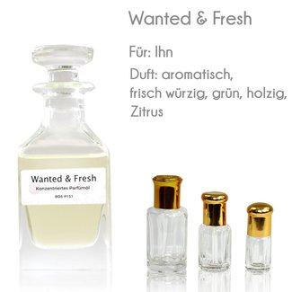 Oriental-Style Parfümöl Wanted & Fresh