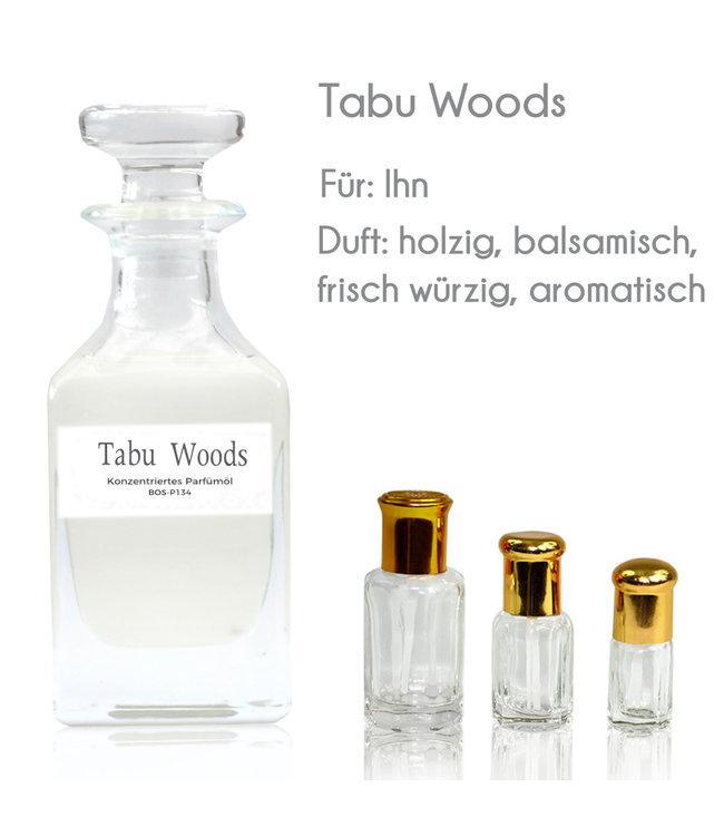 Tabu Woods Parfümöl - Parfüm ohne Alkohol