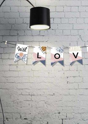 100%LEUK Vlaggenlijn  With Love