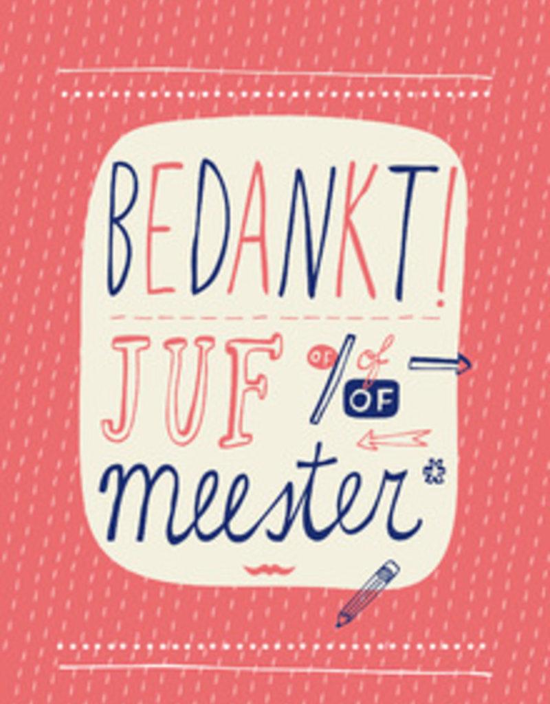 100%LEUK Bedankt Juf/Meester