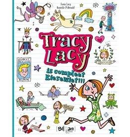 TRACY LACY TRACY LACY (01): IS COMPLEET KIEREWIET
