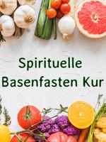 Smaranaa Spirituelle Basenfasten Kur