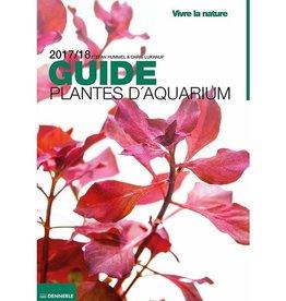 Dennerle Le Guide des plantes d'aquarium Dennerle 2017-2018