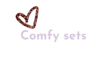 Comfy sets