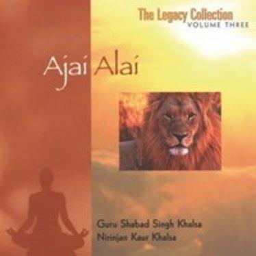 Guru Shabad Sing & Nirinjan Kaur Khalsa The Legacy Collection Vol.3 Ajai Alai