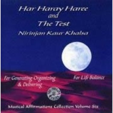 Nirinjan Kaur Khalsa Musical Affirmations Collection Vol.6 | Har Haray Haree & The Test