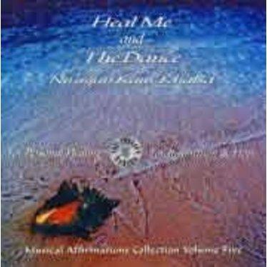 Nirinjan Kaur Khalsa Musical Affirmations Collection Vol.5 | Heal Me & The Dance