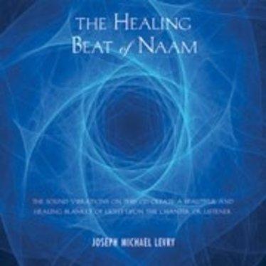 Dr Joseph Michael Levry (Gurunam ) Healing Beat of Naam