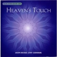 Dr Joseph Michael Levry (Gurunam ) Heaven's Touch