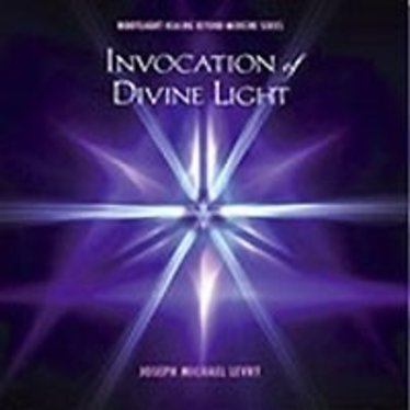 Dr Joseph Michael Levry (Gurunam ) Invocation of Divine Light