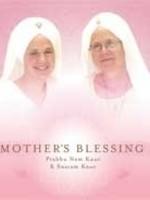 Prabhu Nam Kaur & Snatam Kaur Mother's Blessing - 2e Kans