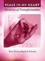 Tarn Taran Singh & Friends Peace in my Heart