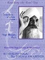 Yogi Bhajan Timeless Wisdom Series   Reaching the Real You