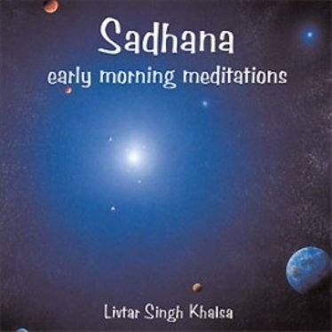 Livtar Singh Khalsa Sadhana | Sadhana Early Morning Meditations