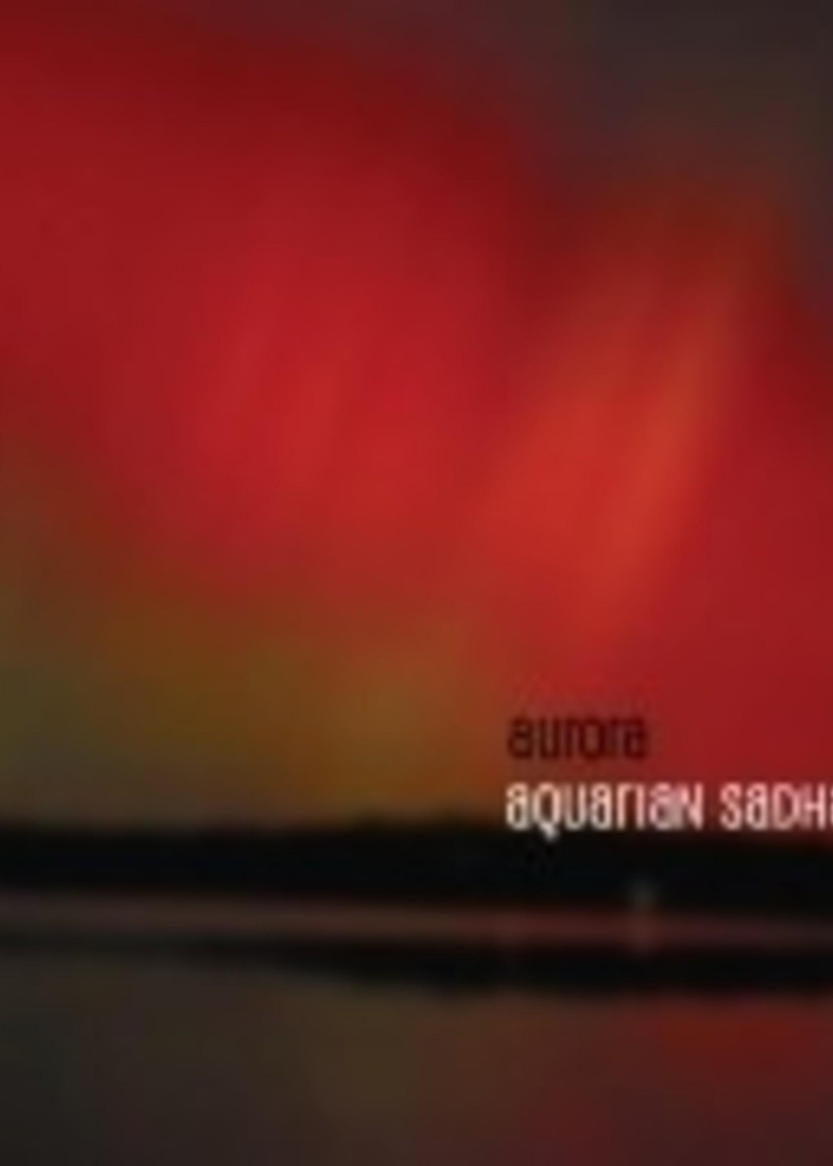 Aurora Sadhana   Aquarian Sadhana