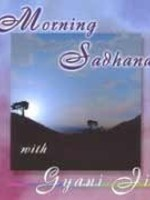 Gyani Ji Sadhana | Morning Sadhana 2nd Chance