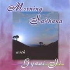 Gyani Ji Sadhana | Morning Sadhana 2nd Chance
