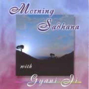 Gyani Ji Sadhana | Morning Sadhana 2e Kans