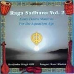 Sangeet Kaur Khalsa Sadhana | Raga Sadhana Vol.2