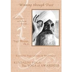 Yogi Bhajan Timeless Wisdom Series | Winning Through Trust