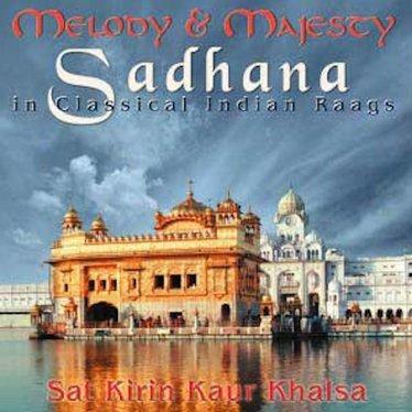 Satkirin Kaur Khalsa Sadhana | Melody & Majesty