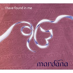 Mardana I have found in me - 2e Kans
