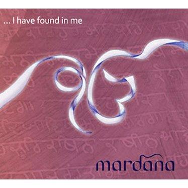 Mardana I have found in me