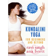 Ravi Singh & Ana Brett Kundalini Yoga - For Beginners and Beyond