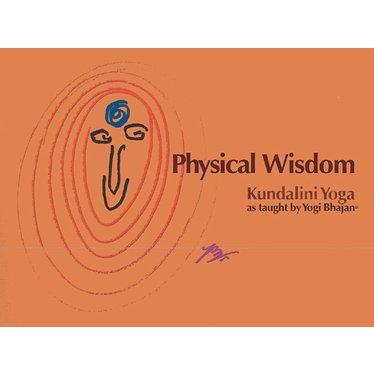 Harijot Kaur Khalsa Physical Wisdom