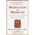 Dharma Singh Khalsa Meditation as Medicine
