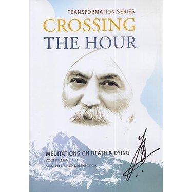 Yogi Bhajan Teacher Training | Crossing the Hour
