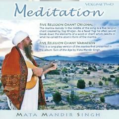 Mata Mandir Singh Meditation Vol.2