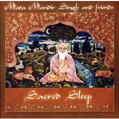 Mata Mandir Singh & Friends Vintage Series | Sacred Sleep - 2nd Chance
