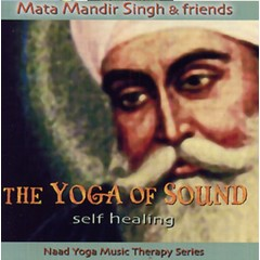 Mata Mandir Singh & Friends The Yoga of Sound | Self Healing - 2nd Chance