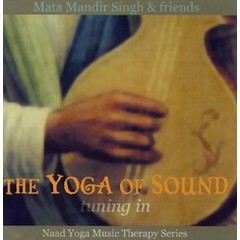 Mata Mandir Singh & Friends The Yoga of Sound | Tuning in - 2nd Chance