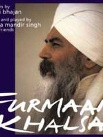 Mata Mandir Singh & Friends Furmaan Khalsa - Poems by Yogi Bhajan Vol.1 - 2nd Chance