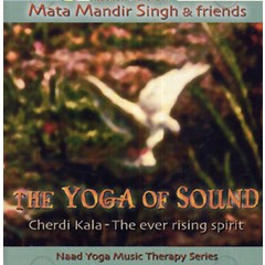 Mata Mandir Singh & Friends The Yoga of Sound | Cherdi Kala, the Ever Rising Spirit - 2nd Chance