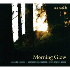 Har Dayaal Sadhana | Morning Glow, Aquarian Sadhana