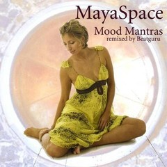Maya Fiennes MayaSpace | Mood Mantras Remixed by Beatguru