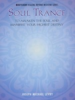 Dr Joseph Michael Levry (Gurunam ) Soul Trance